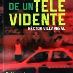 Del síndrome de Doña Florinda y otros vicios muy chilangos. Entrevista a Héctor Villareal