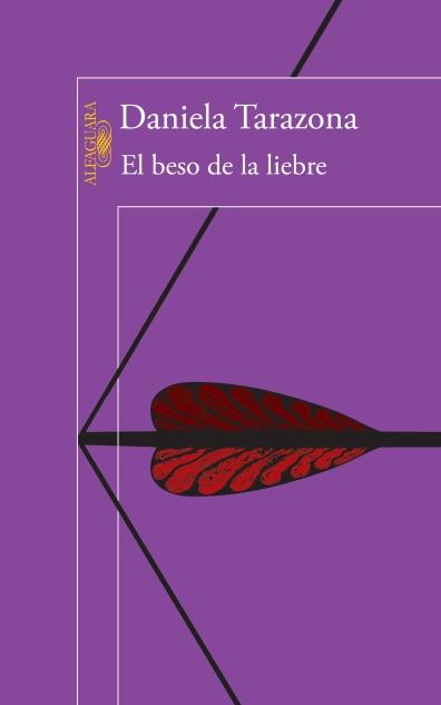 tarazona-el-beso-de-la-liebre-alfaguara