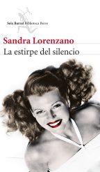 La estirpe del silencio, de Sandra Lorenzano