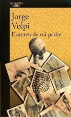 La disección de lo primordial. Entrevista a Jorge Volpi