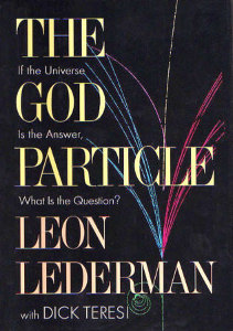 The Goddamn Particle